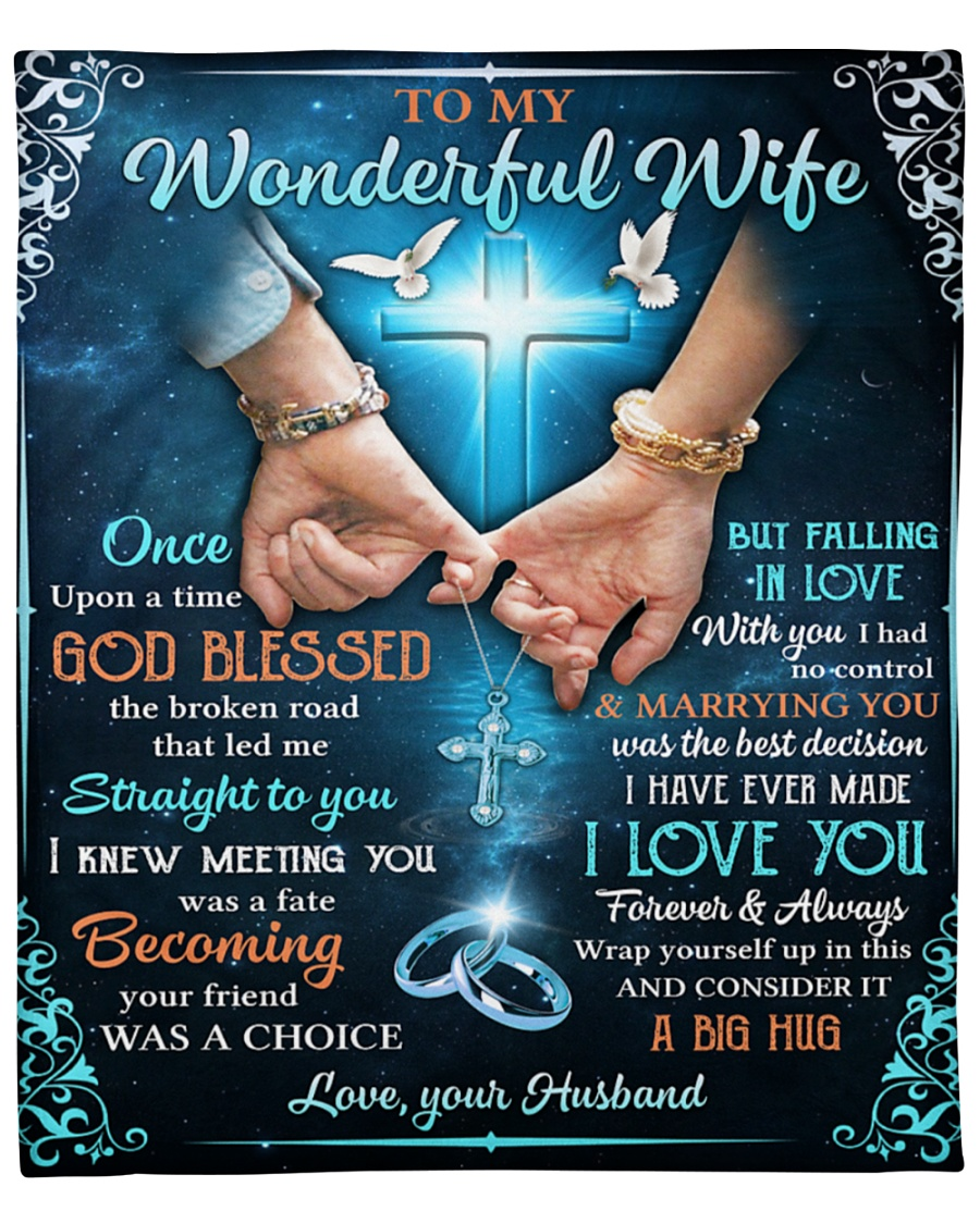 [Top-selling] cross to my wonderful wife i love you forever and always blanket - maria
