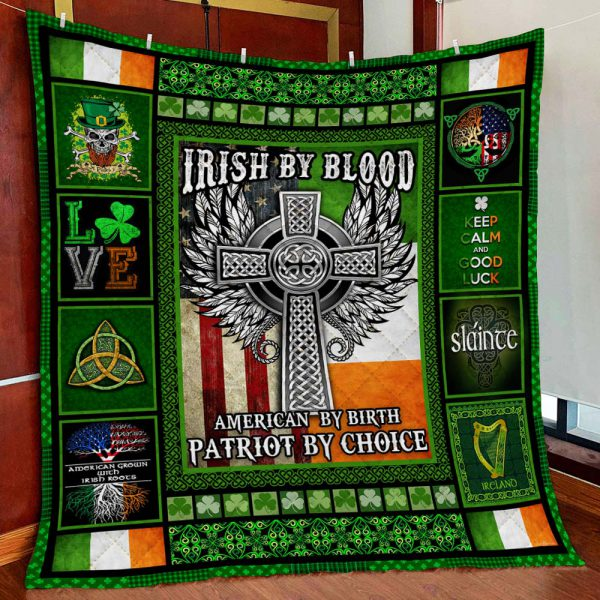 [Top-selling] irish by blood american by birth patriot by choice all over printed quilt - maria