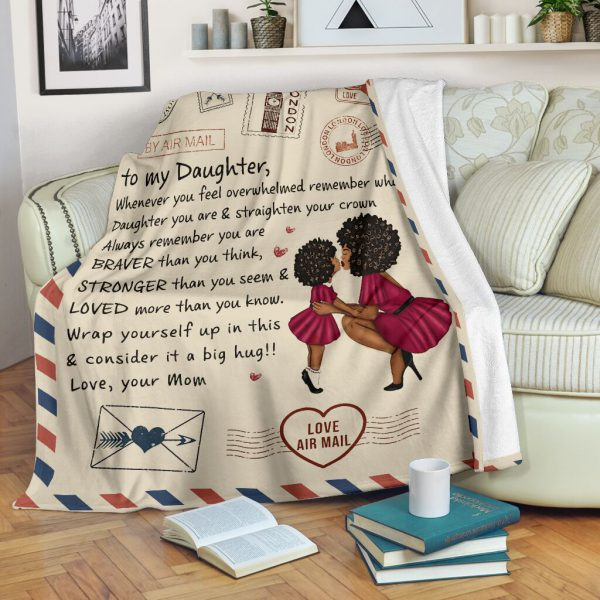 [Top-selling] love air mail to my daughter whenever you feel overwhelmed love mom full printing blanket - maria