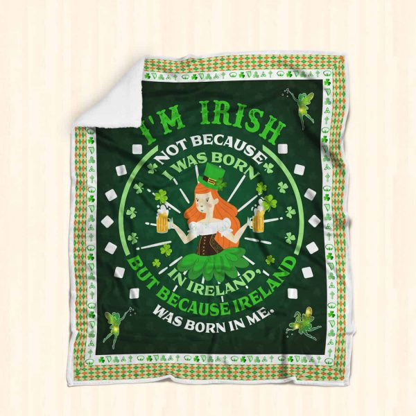 [Top-selling] st patricks day ireland was born in me all over printed blanket - maria