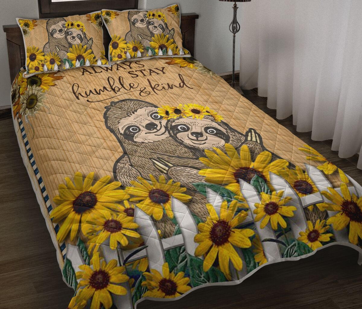 [Top-selling] sunflower and sloth always stay humble and kind full printing bedding set - maria
