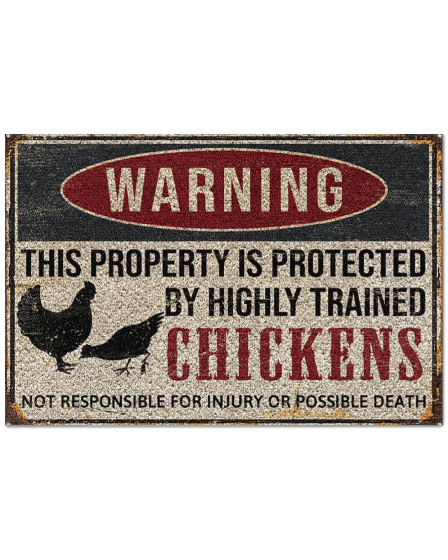warning this property is protected by highly trained chickens death doormat - maria