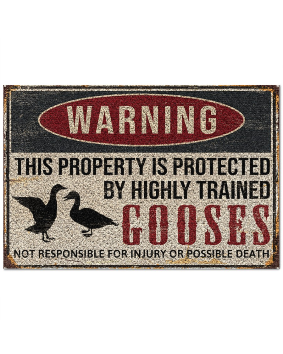 warning this property is protected by highly trained gooses full printing doormat - maria