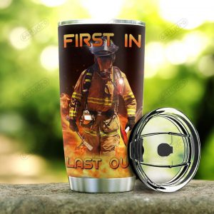 Firefighter personalized custom name first in last out tumbler - Hothot 281020