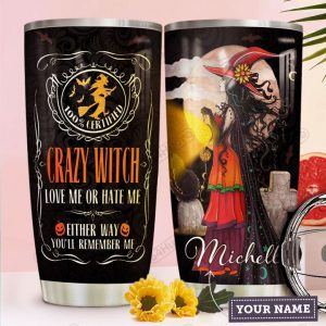 Personalized custom name crazy witch love me or hate me tumbler