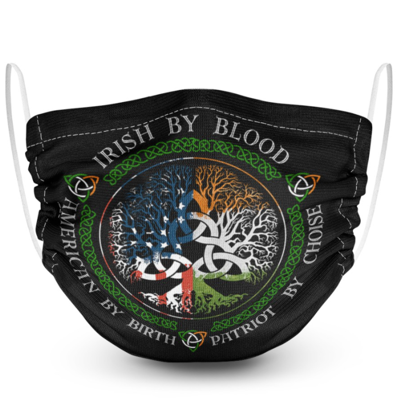 Irish by blood patriot by choice american by birth face mask 1
