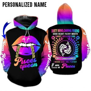 Personalized Name Pisces Queen I Never Said I Was Perfect 3D Hoodie And Legging