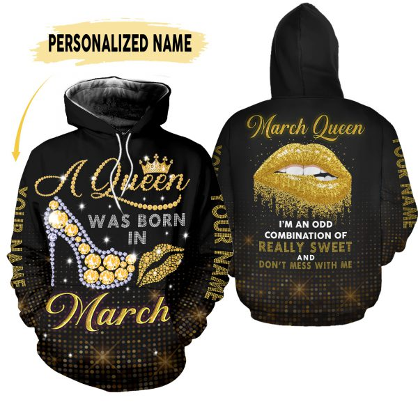 A queen was born in march custom name 3D Hoodie legging