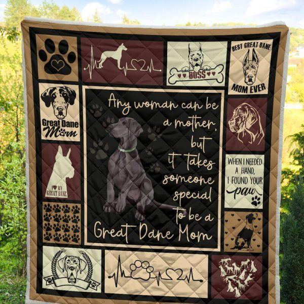 [Top-selling] Any woman can be a mother but it takes someone special to be a great dane mom quilt - maria