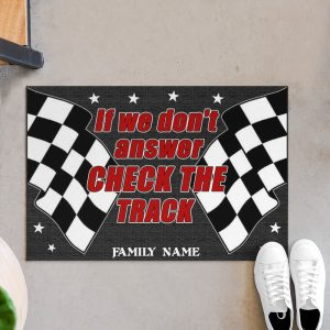 Racing if we don't answer check the track custom name doormat