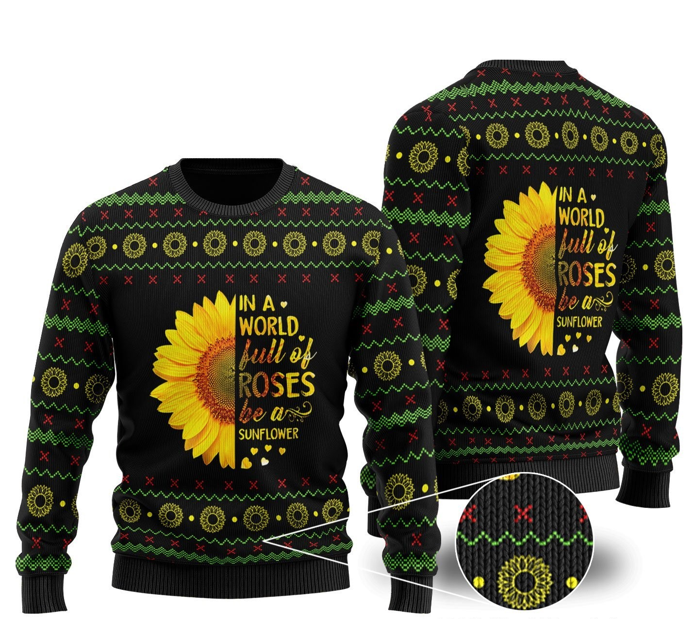 [Top-selling] in a world full of roses be a sunflower ugly christmas sweater - maria