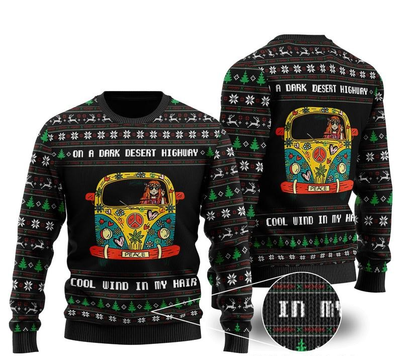 [Top-selling] on a dark desert highway cool wind in my hair hippie girl ugly christmas sweater - maria
