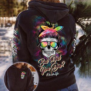 Skull but did you die momlife 3D hoodie
