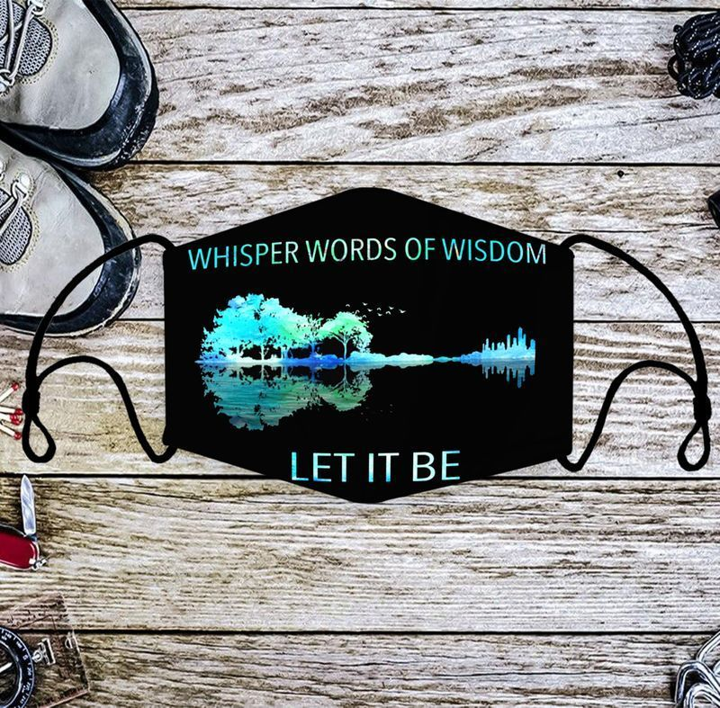 Whisper words of wisdom let it be face mask