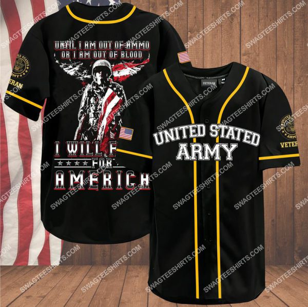 [Top-selling] veteran until i am out of ammo or i am out of blood i will fight for america independence day baseball shirt - maria