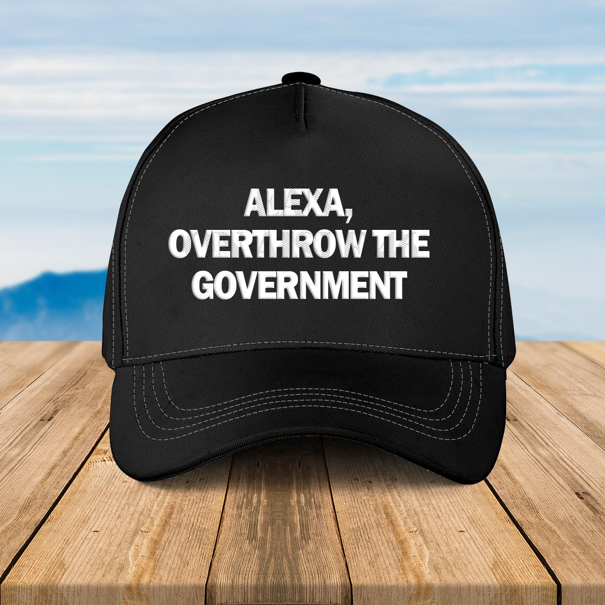 Alexa overthrow the government full print classic hat