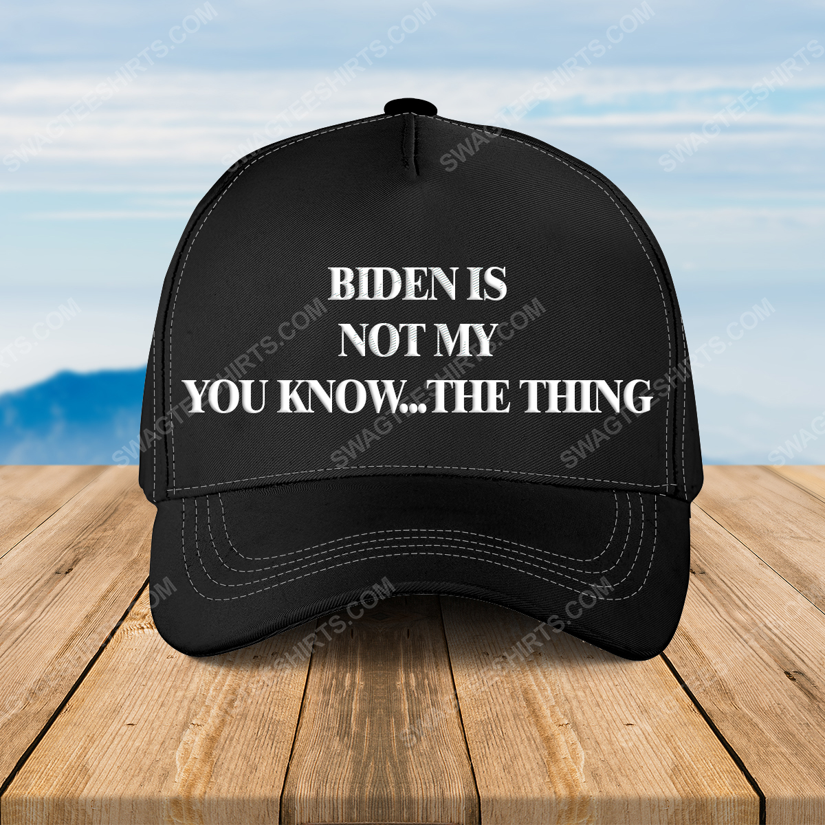 Biden is not my you know the thing full print classic hat