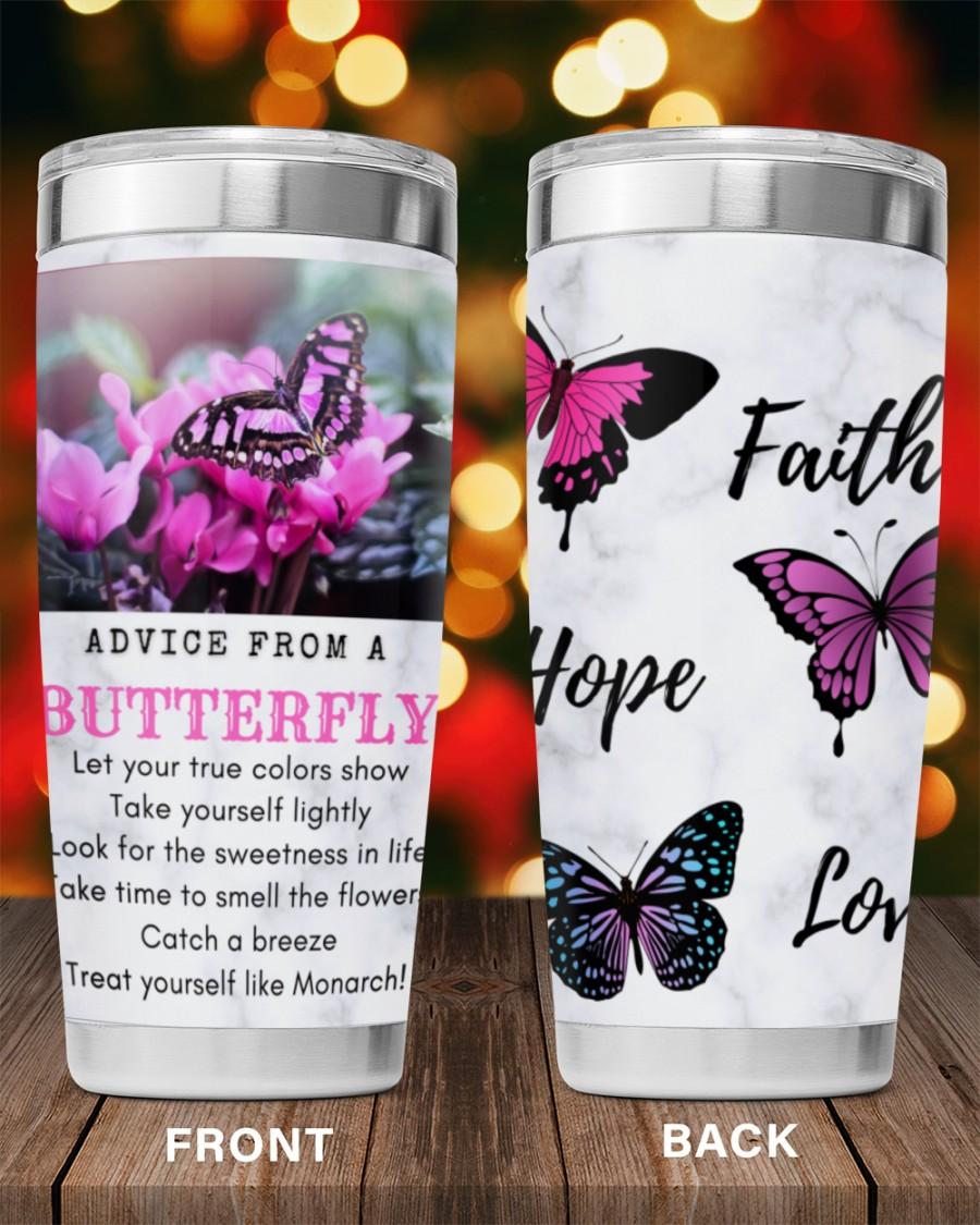 Faith hope love advice form a butterfly tumbler