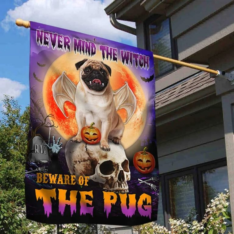 Never mind the witch Beware of the pug halloween flag - Picture 2