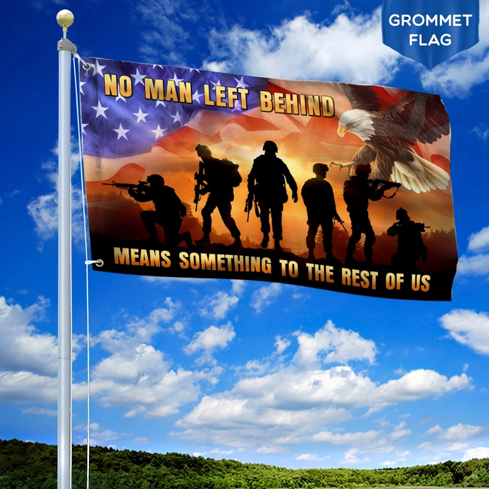 Veteran Flag No Man Left Behind Means Something to The Rest of Us