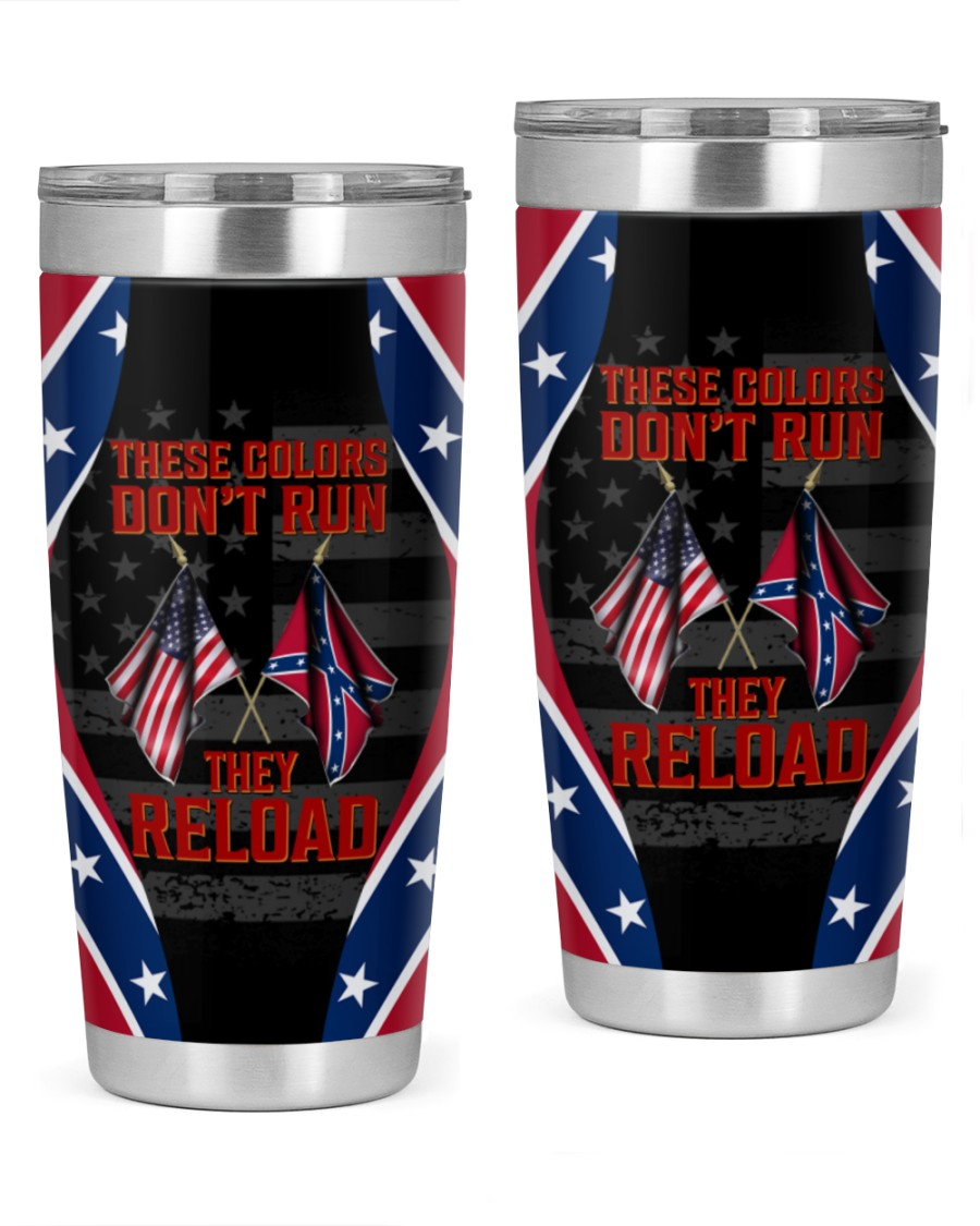 Southern united states these colors don't run they reload tumbler