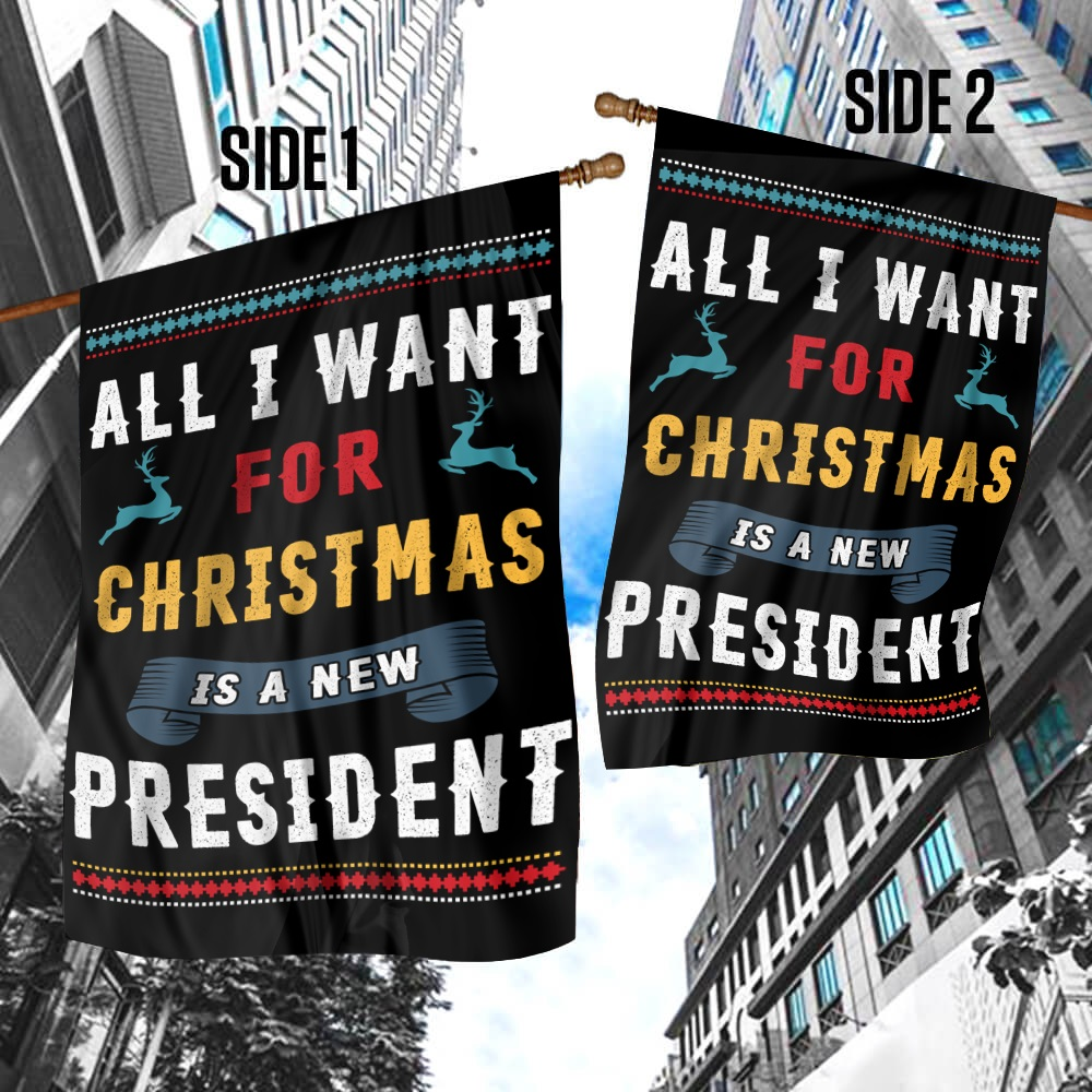 All I want for christmas is a new president house flag